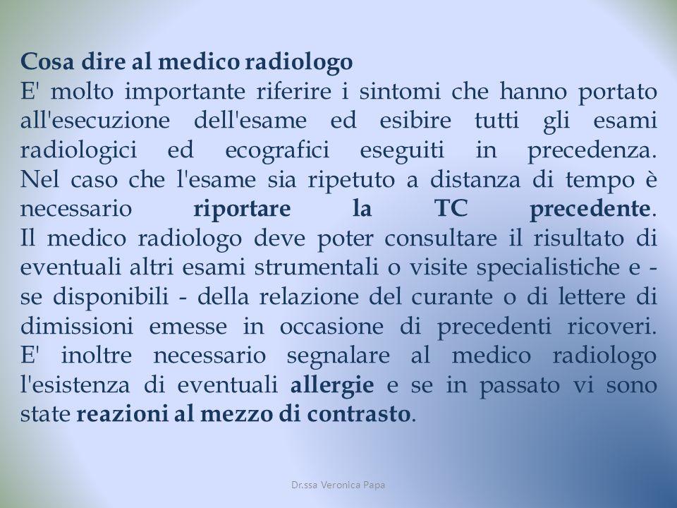 Cosa dire al medico radiologo