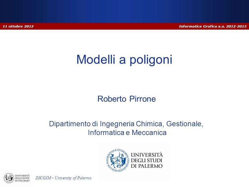 11 ottobre 2012 Modelli a poligoni Roberto Pirrone