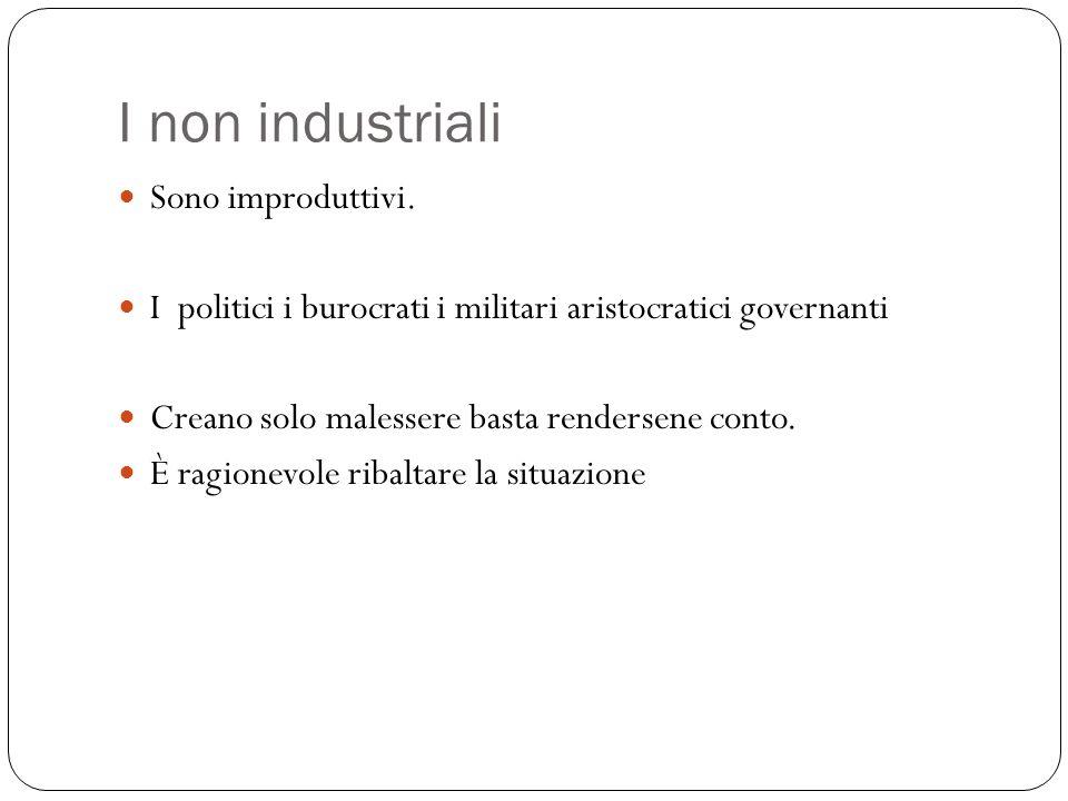 I non industriali Sono improduttivi.