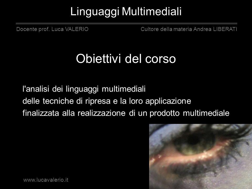 Obiettivi del corso Linguaggi Multimediali