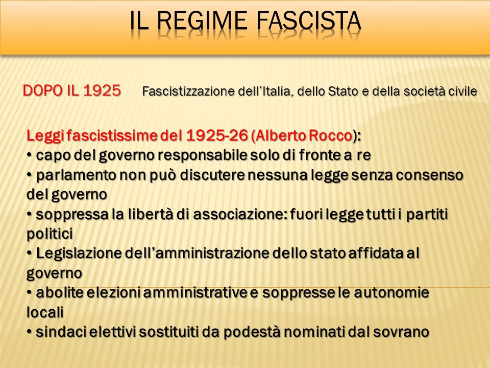 IL REGIME FASCISTA DOPO IL 1925