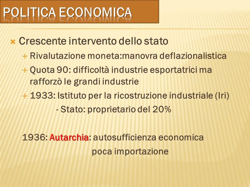Politica economica Crescente intervento dello stato