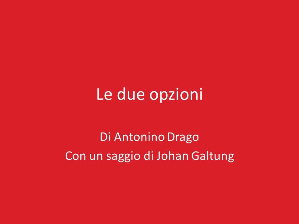 Di Antonino Drago Con un saggio di Johan Galtung