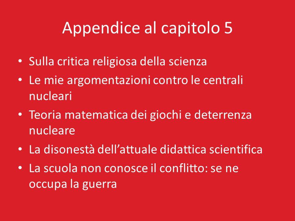 Appendice al capitolo 5 Sulla critica religiosa della scienza