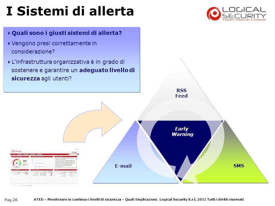 I Sistemi di allerta Quali sono i giusti sistemi di allerta