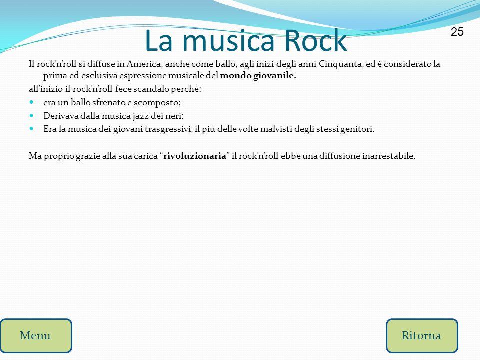 La musica Rock 25 Menu Ritorna