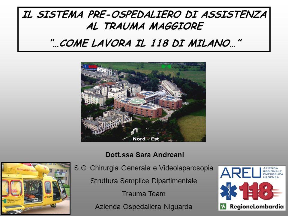 IL SISTEMA PRE-OSPEDALIERO DI ASSISTENZA AL TRAUMA MAGGIORE