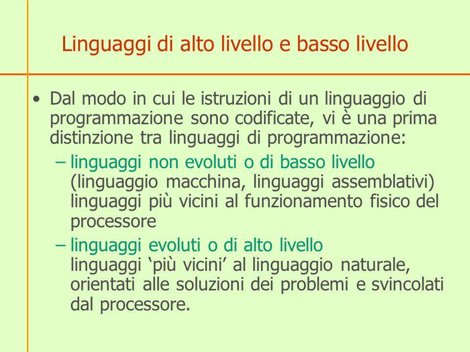 Linguaggi di alto livello e basso livello