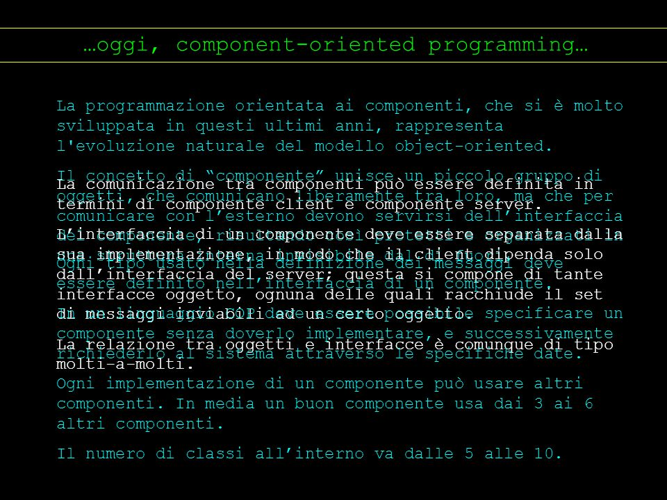 …oggi, component-oriented programming…