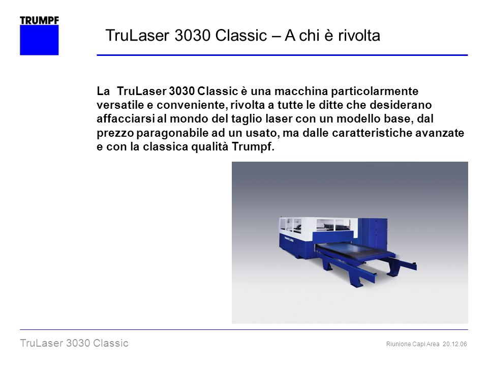 TruLaser 3030 Classic – A chi è rivolta