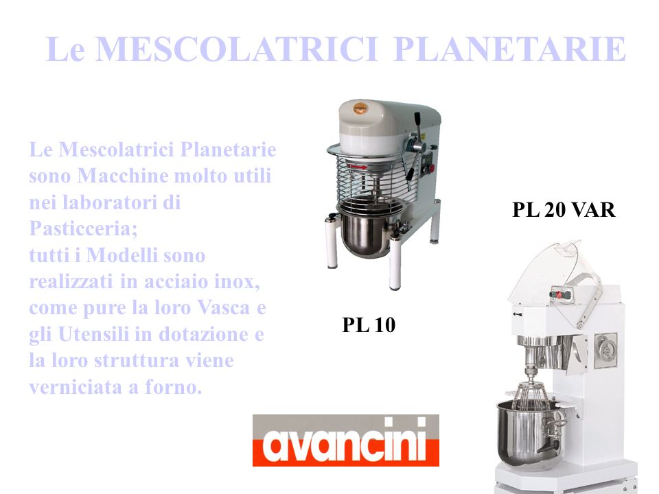 Le MESCOLATRICI PLANETARIE