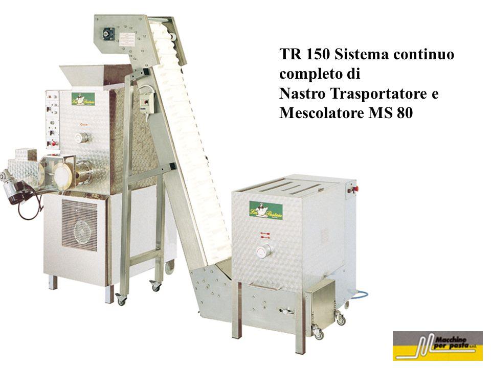 TR 150 Sistema continuo completo di Nastro Trasportatore e Mescolatore MS 80