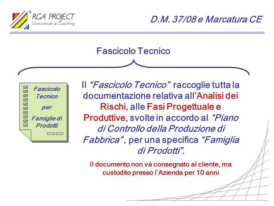 D.M. 37/08 e Marcatura CE Fascicolo Tecnico