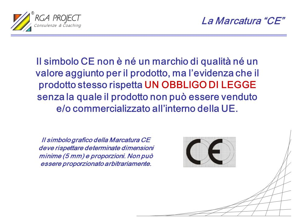 Consulenze & Coaching ® La Marcatura CE