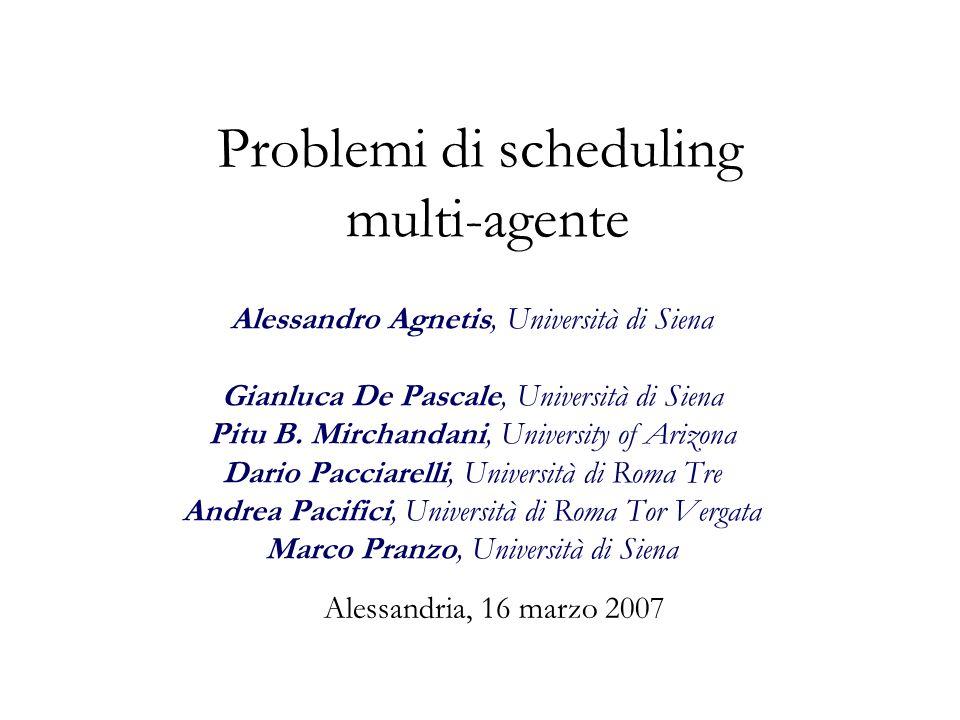 Problemi di scheduling multi-agente