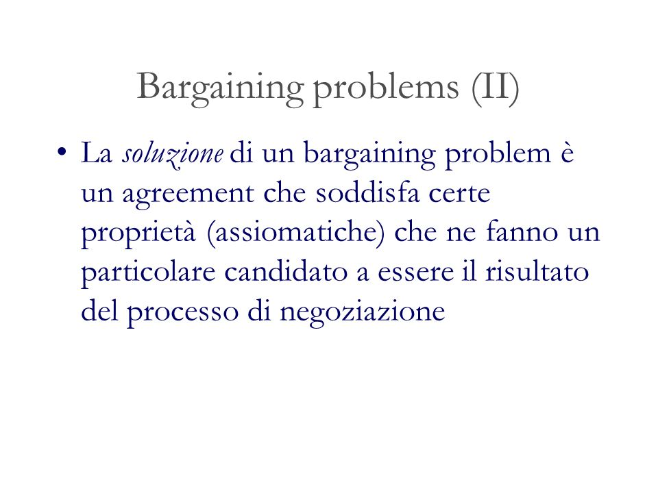 Bargaining problems (II)