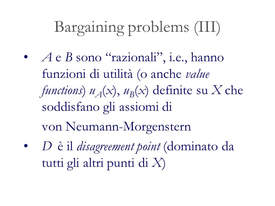Bargaining problems (III)