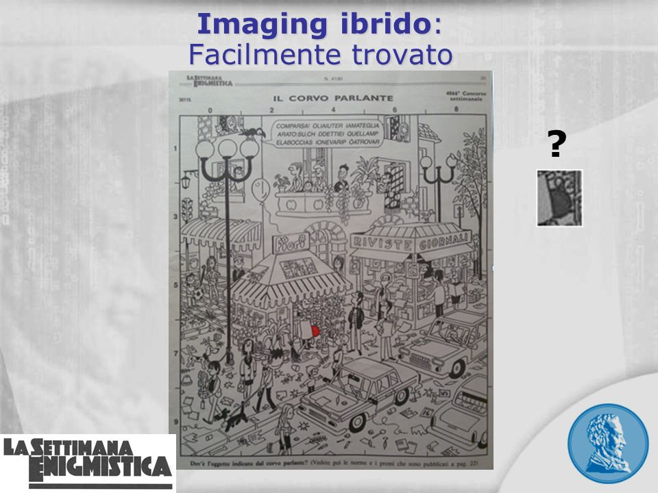 Imaging ibrido: Facilmente trovato