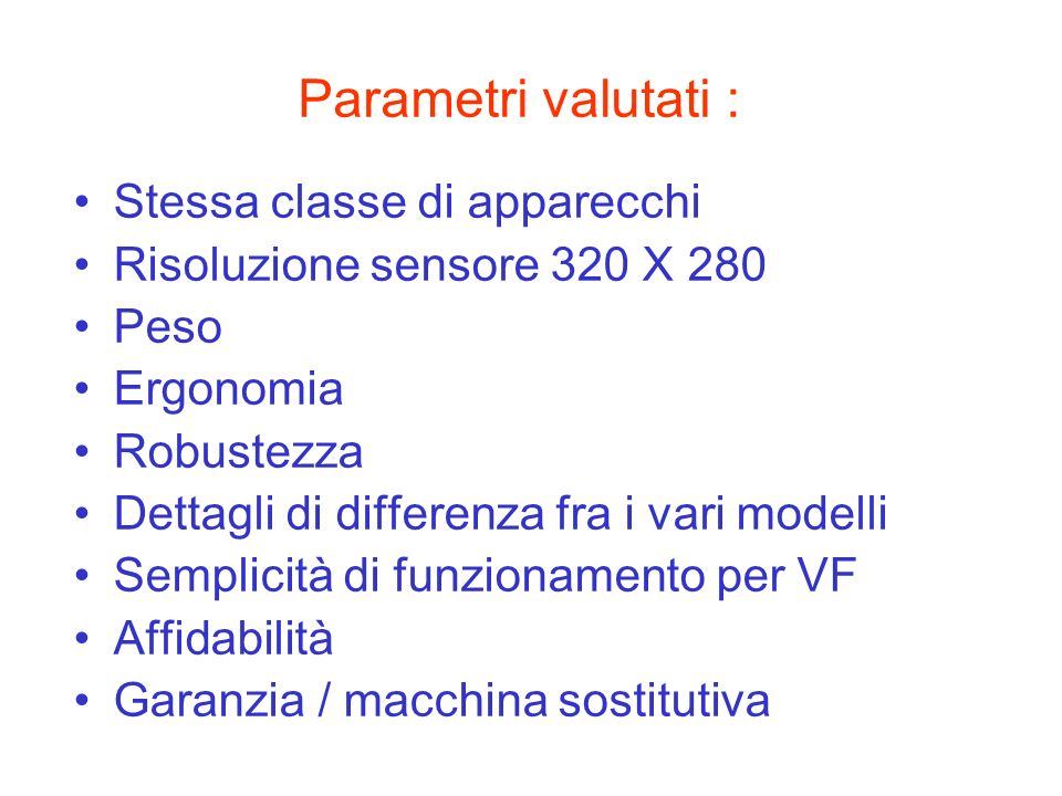 Parametri valutati : Stessa classe di apparecchi