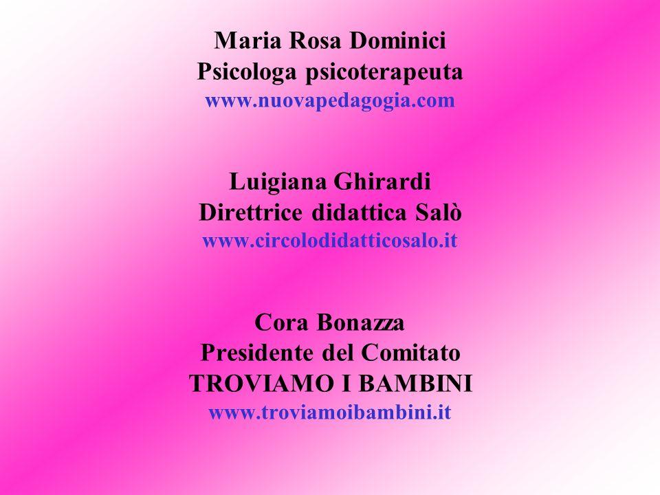 Maria Rosa Dominici Psicologa psicoterapeuta www. nuovapedagogia