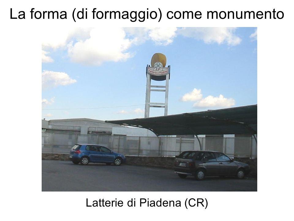 La forma (di formaggio) come monumento