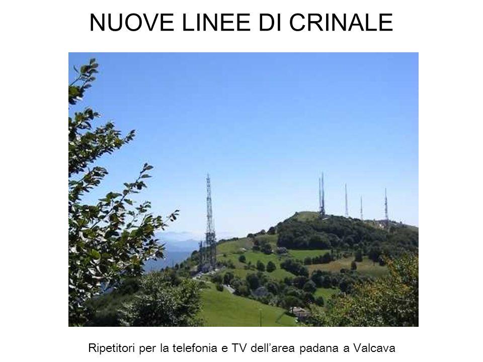 Ripetitori per la telefonia e TV dell'area padana a Valcava
