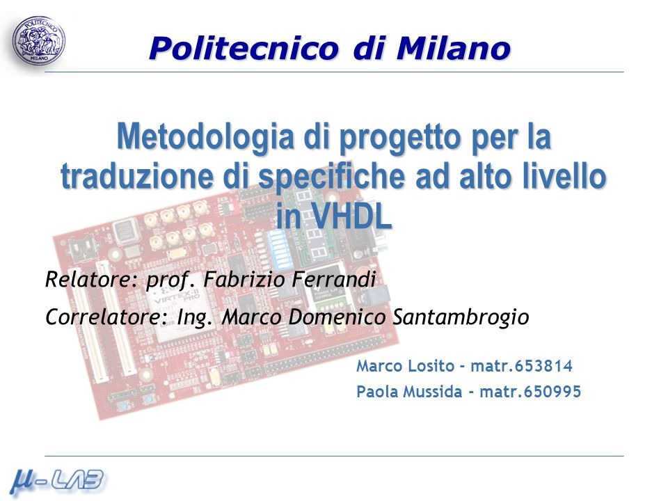 Marco Losito - matr.653814 Paola Mussida - matr.650995