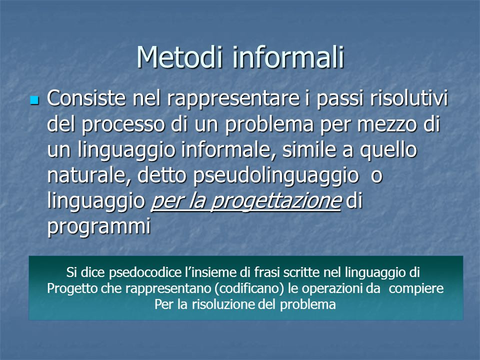 Metodi informali