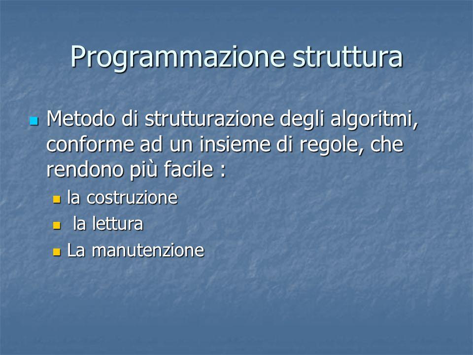 Programmazione struttura