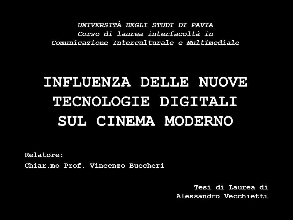 INFLUENZA DELLE NUOVE TECNOLOGIE DIGITALI SUL CINEMA MODERNO