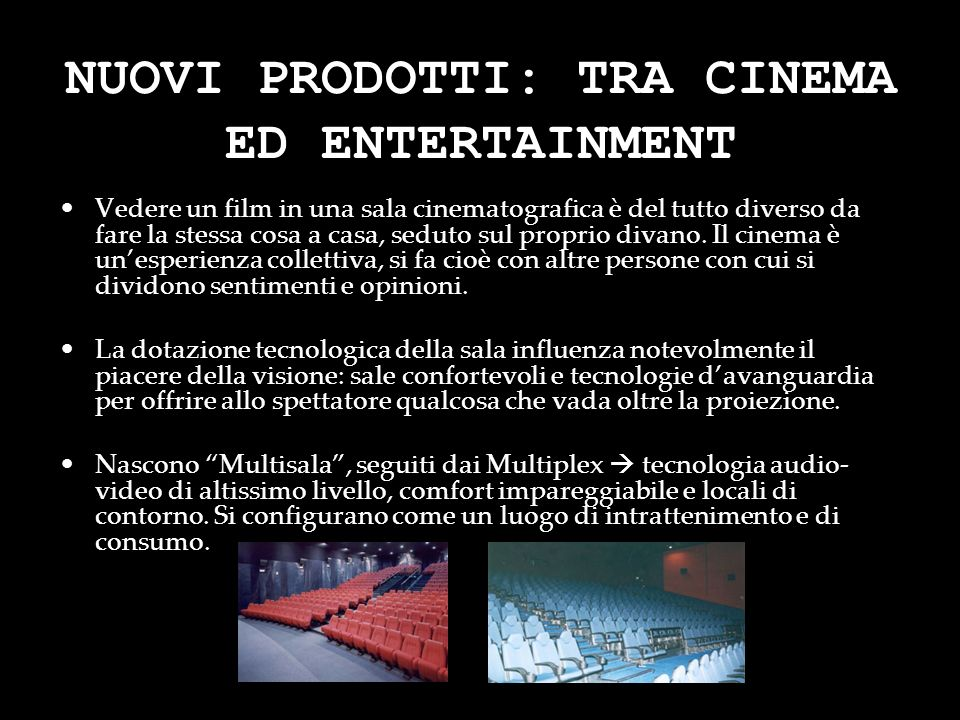 NUOVI PRODOTTI: TRA CINEMA ED ENTERTAINMENT