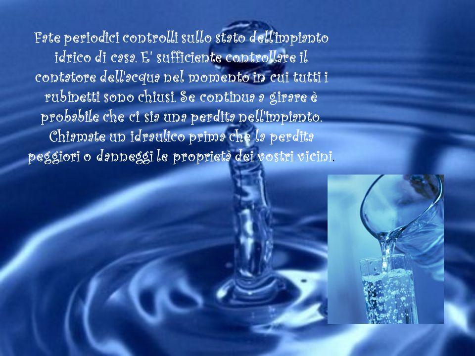 Fate periodici controlli sullo stato dell impianto idrico di casa