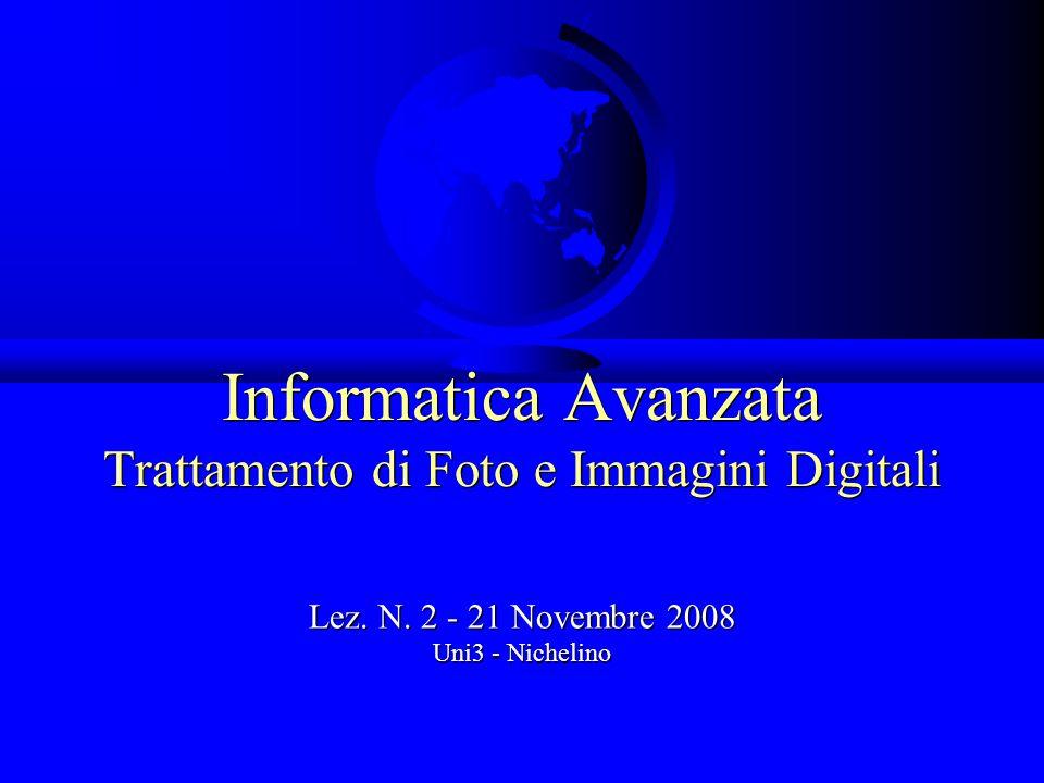 Informatica Avanzata Trattamento di Foto e Immagini Digitali