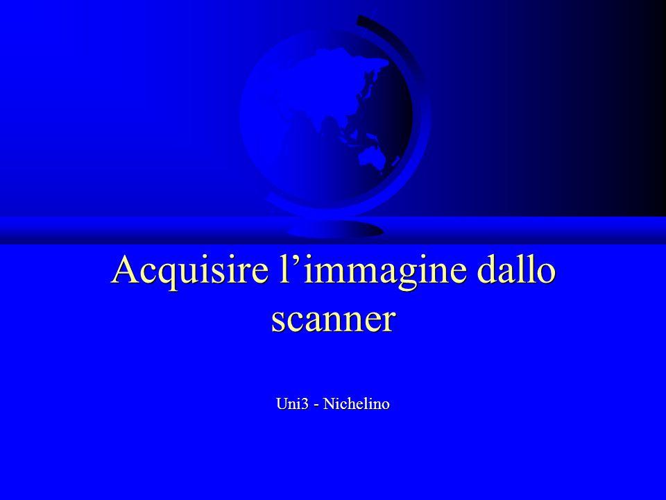 Acquisire l'immagine dallo scanner