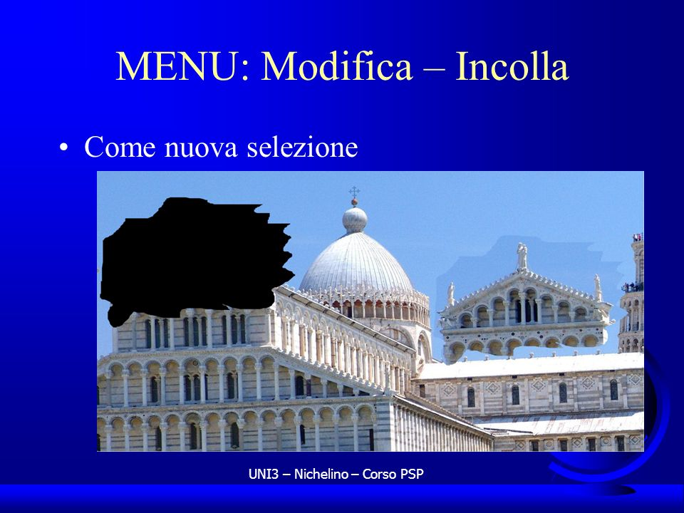 MENU: Modifica – Incolla