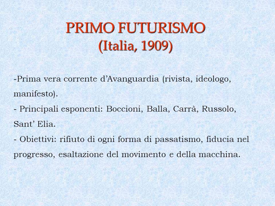 PRIMO FUTURISMO (Italia, 1909)