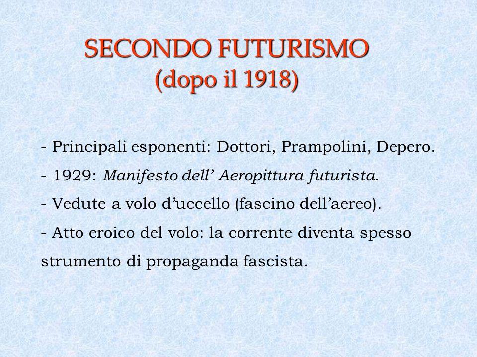 SECONDO FUTURISMO (dopo il 1918)