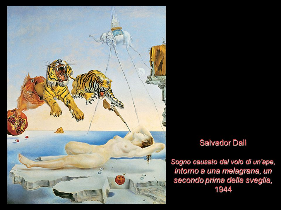 Salvador Dalì Sogno causato dal volo di un'ape, intorno a una melagrana, un secondo prima della sveglia, 1944