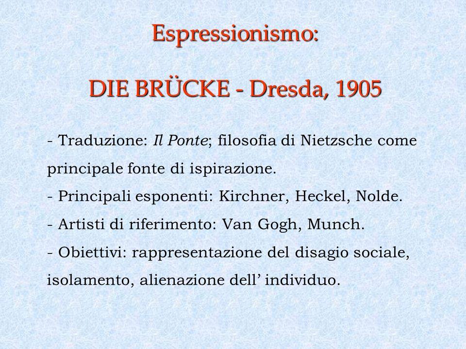 Espressionismo: DIE BRÜCKE - Dresda, 1905