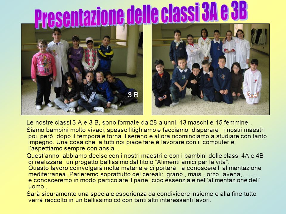 Presentazione delle classi 3A e 3B