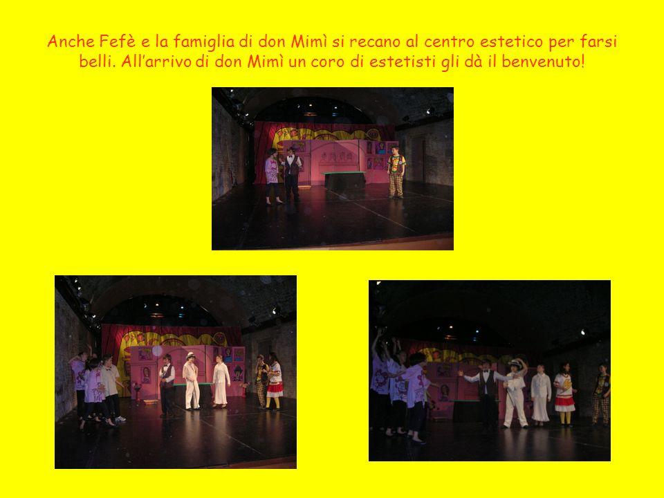 Anche Fefè e la famiglia di don Mimì si recano al centro estetico per farsi belli.