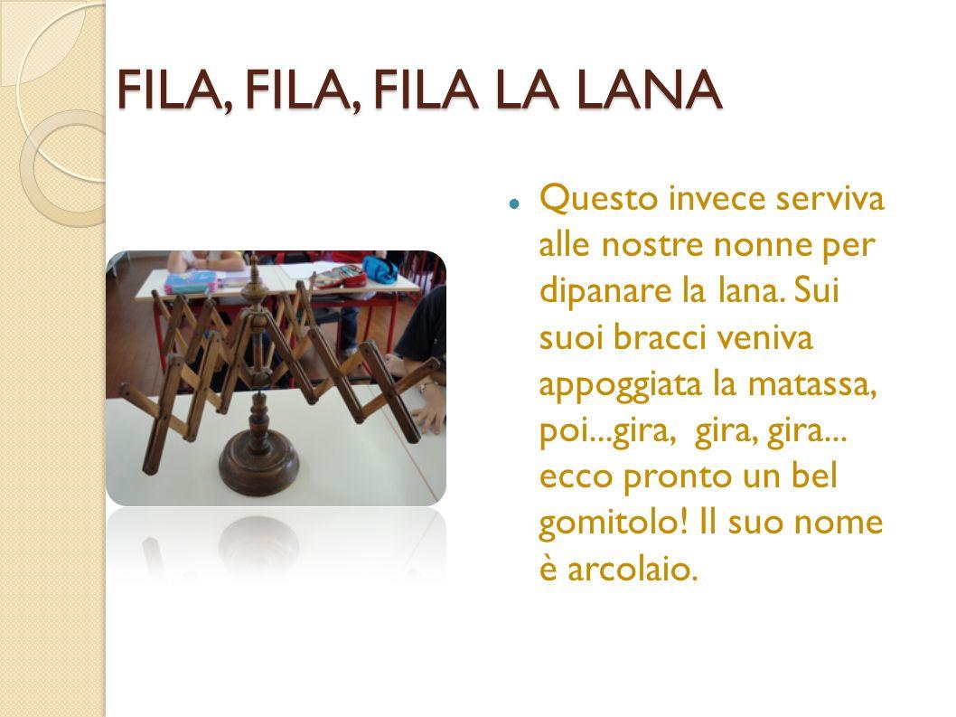 FILA, FILA, FILA LA LANA