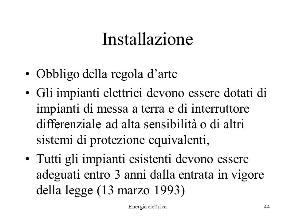 Installazione Obbligo della regola d'arte