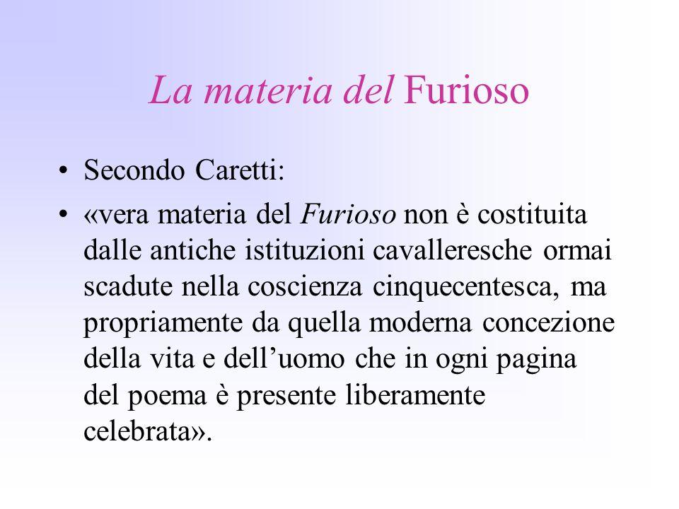 La materia del Furioso Secondo Caretti: