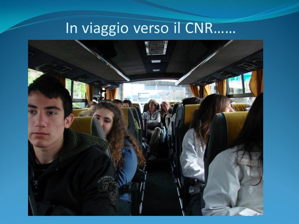 In viaggio verso il CNR……