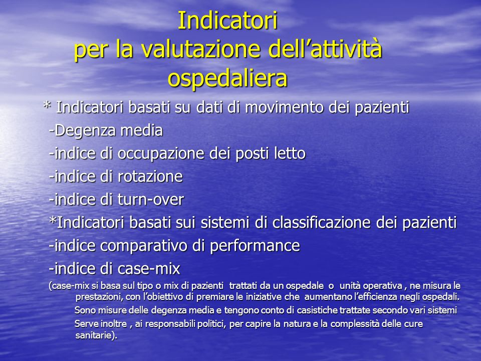 Indicatori per la valutazione dell'attività ospedaliera