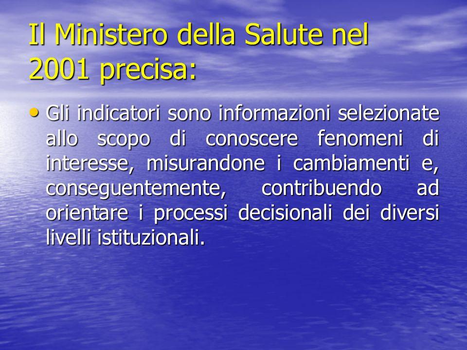 Il Ministero della Salute nel 2001 precisa: