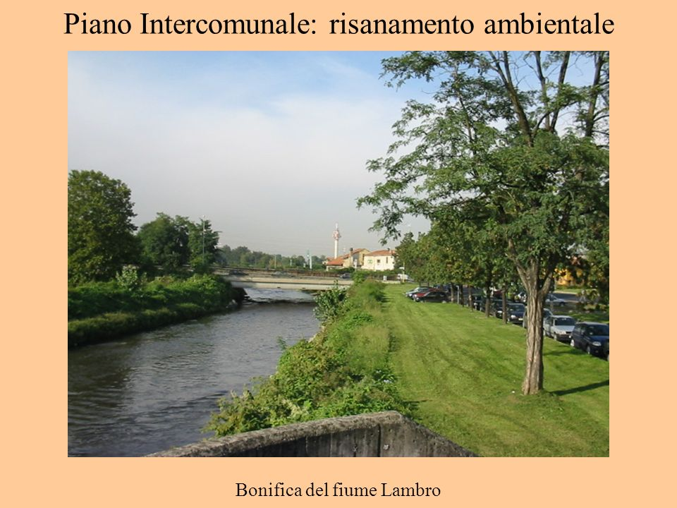 Piano Intercomunale: risanamento ambientale