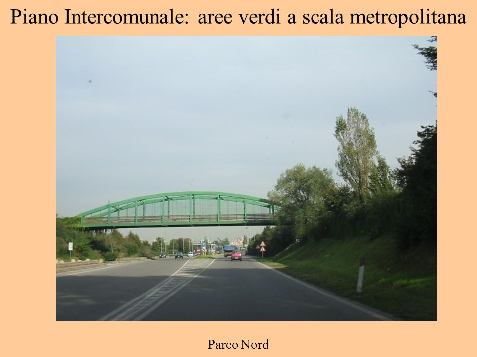 Piano Intercomunale: aree verdi a scala metropolitana