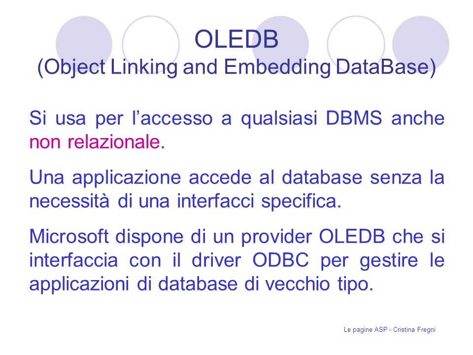 OLEDB (Object Linking and Embedding DataBase)